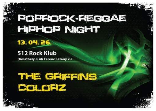 TheGriffins&Colorz@512KLUB  - Poprock-Reggae-Hiphop Night with THE GRIFFINS & COLORZ